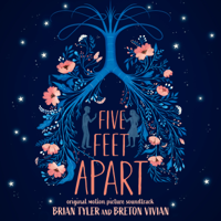 Five Feet Apart (Original Motion Picture Soundtrack) [Deluxe]