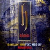 Travellin Man feat Mos Def Remastered