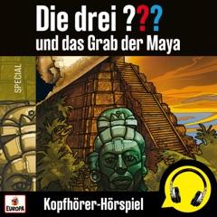 und das Grab der Maya (Kopfhörer-Hörspiel)