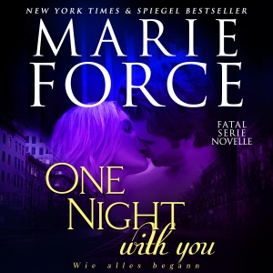 One Night with You - Wie Alles Begann [How It All Started]: Fatal Serie Novelle [Fatal Series Novella] (Unabridged)