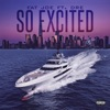so-excited-feat-dre-single