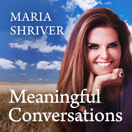 Cover image of Meaningful Conversations with Maria Shriver