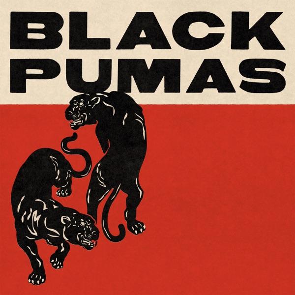 Black Pumas (Deluxe Edition) - Black Pumas