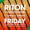 Friday feat Mufasa Hypeman Dopamine Re Edit Single