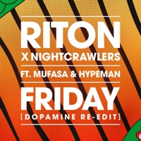 Riton & Nightcrawlers & Mufasa & Hypeman - Friday (Dopamine Re-Edit)