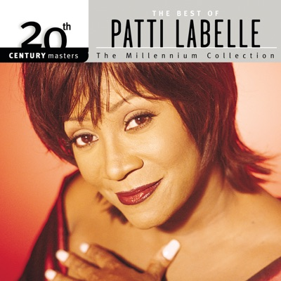 20th Century Masters - The Millennium Collection: The Best of Patti LaBelle - Patti LaBelle