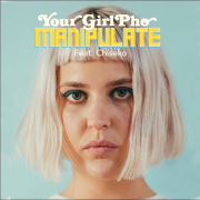 Manipulate (feat. Chiseko) - Your Girl Pho