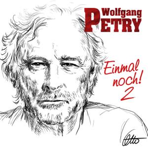 Wolfgang Petry - Einmal noch 2