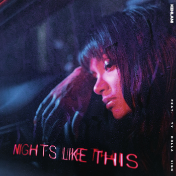 Kehlani Nights Like This (feat. Ty Dolla $ign) music review
