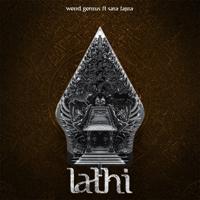 LATHI (ꦭꦛꦶ) [feat. Sara Fajira]