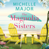 Michelle Major - The Magnolia Sisters  artwork