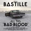 Bastille - All This Bad Blood artwork