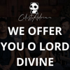 Celeste & Adrian - We Offer You O Lord Divine (feat. Nathan Sequeira) artwork