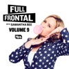 Full Frontal with Samantha Bee, Vol. 9 wiki, synopsis