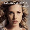 Tamiga & 2Bad - Paradise artwork