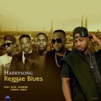 Harrysong - Reggae Blues (feat. Kcee, Olamide, Iyanya & Orezi) - Single