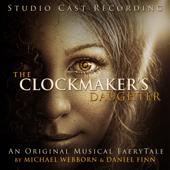 The Clockmaker's Daughter (Studio Cast Recording)