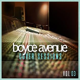 Boyce Avenue – Cover Sessions, Vol. 3 [iTunes Plus AAC M4A]