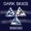 Dark Skies - Single