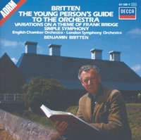 Britten: The Young Person's Guide to the Orchestra - Simple Symphony, Etc.