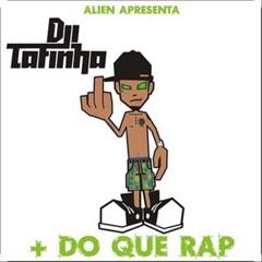+ do Que o Rap