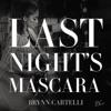Brynn Cartelli - Last Nights Mascara Song Lyrics