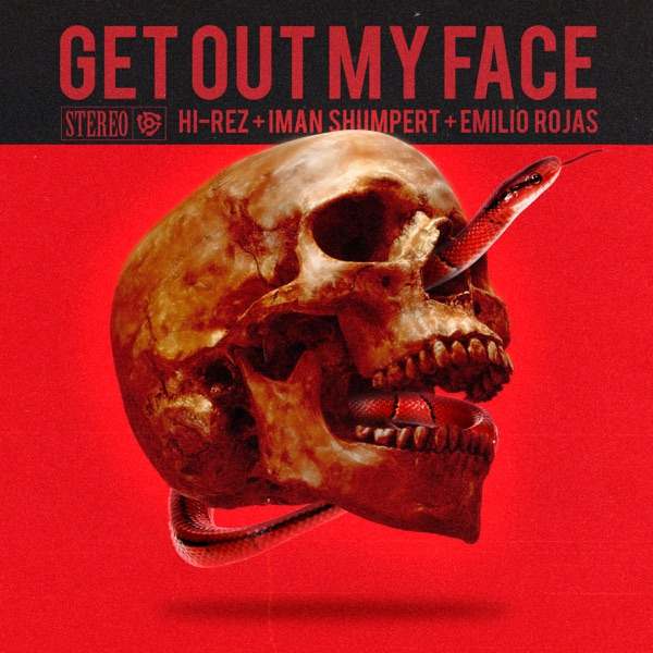 Get Out My Face - Single
