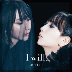 藍井エイル - I will...