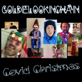 Goldie Lookin Chain - Covid Christmas