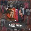 Back Then Single