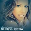 Hits and Rarities, Sheryl Crow