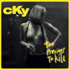 CKY - Too Precious To Kill - EP  artwork