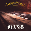 Power Metal Piano - A Hero for the World