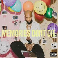 MEMORIES DON'T DIE Mp3 Songs Download