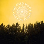 The Decemberists - Don't Carry It All