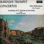John Wilbraham, Neville Marriner, Academy of St. Martin-in-the-Fields - Baroque Trumpet Concertos - Fasch: Trumpet Concerto in D major FWV L:D1 - 3. Allegro