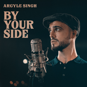 Argyle Singh - By Your Side