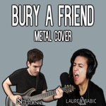 Bury a Friend (feat. Lauren Babic) - Single