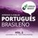LinguaBoost - Aprende a Hablar Portugués Brasileño Vol. 2 [Learn to Speak Brazilian Portuguese Vol. 2] (Unabridged)