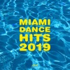 Miami Dance Hits 2019