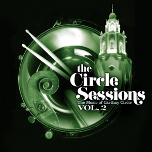 The Circle Session Players - The Circle Sessions: The Music of Carthay Circle - Vol. 2