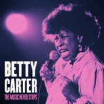 Betty Carter - Make Him Believe