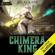 Atlas Kane - Rebels of Last World: Chimera King, Book 1 (Unabridged)