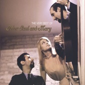 Peter, Paul And Mary - If I Had A Hammer (Remastered LP Version)