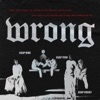 Wrong feat A AP Rocky A AP Ferg Single