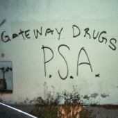 Gateway Drugs - Psychotic Reaction