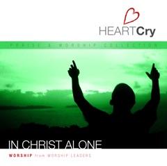 Heartcry, Vol. 4: In Christ Alone