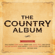 Various Artists - The Country Album