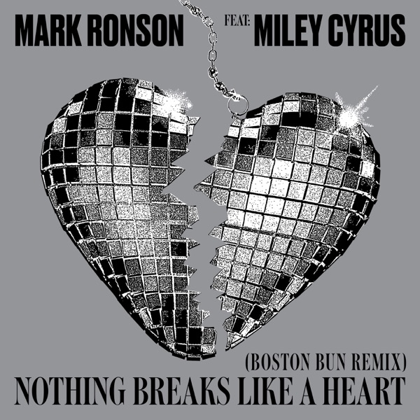 Nothing Breaks Like a Heart (Boston Bun Remix) [feat. Miley Cyrus] - Single