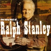 Ralph Stanley - I've Just Seen The Rock Of Ages